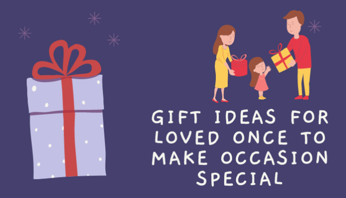 Unique gift ideas for loved ones to make occasion special