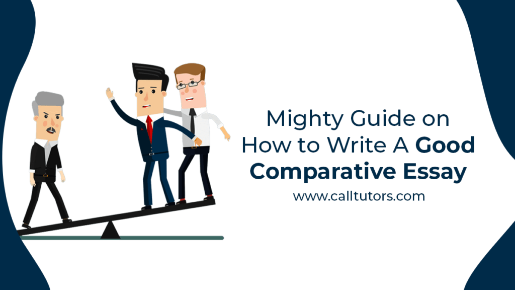 Guide On How To Write A Good Comparative Essay