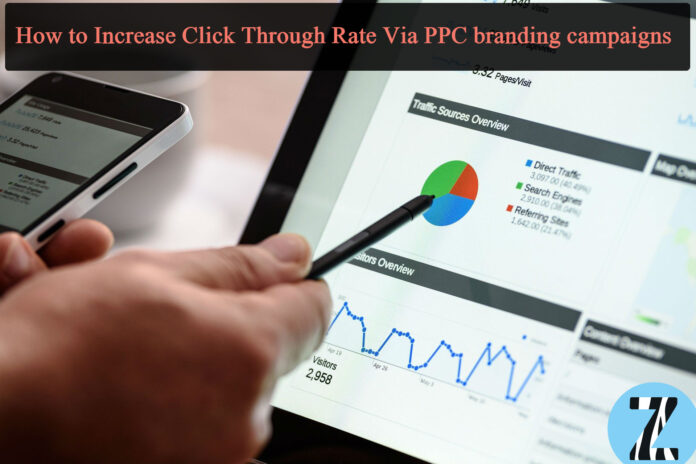 How to Increase Click Through Rate Via PPC branding campaigns